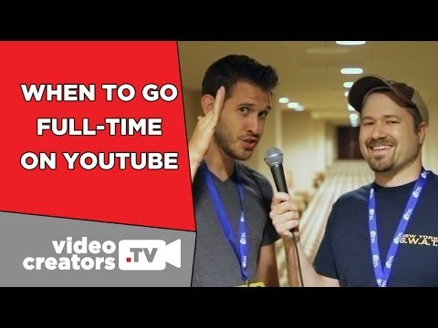 When To Go Full-Time on YouTube (feat. TheNiveNulls)