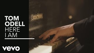 Tom Odell Here I Am music videos 2016
