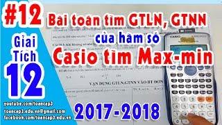 Toán cấp 3GT 12 GTLN GTNN của hàm sốCasio tìm max minBài tập GT 12 có lời giảiCác bạn ủng hộ, trao đổi vui lòng gửi mail về địa chỉ bên dưới➤ Mail: toancap3.edu.vn@gmail.com➤ SĐT: 01664 08.80.08 (Thầy Tuấn)➤Theo dõi : https://goo.gl/6EVRsP   (#toancap3)➤ https://facebook.com/toancap3.edu.vn➤  WEB: http://toancap3.edu.vn➤ Link tải tài liệu: đang cập nhật