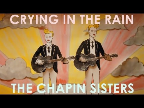 The Chapin Sisters - Crying In The Rain (Everly Brothers) OFFICIAL VIDEO