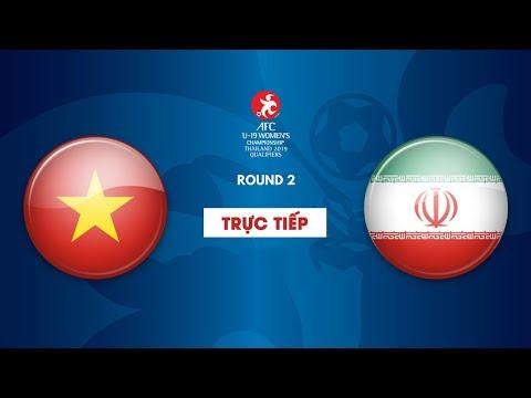 TRỰC TIẾP | U19 VIỆT NAM vs U19 IRAN | Vòng loại 2 giải bóng đá U19 nữ châu Á 2019 - Thời lượng: 2:11:15.