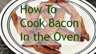 Learn How To Make Perfect Bacon! Cooking Bacon In the Oven Will Help It To Come Out Crisp and Delicious Every Time.