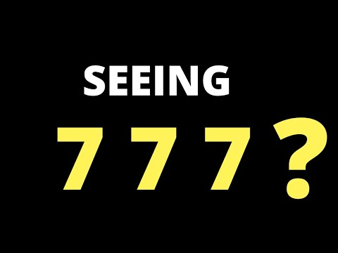 777 Meaning: Keep SEEING 777? (2020)