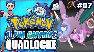07 | ROAR OF NIDORAN | Pokémon Alpha Sapphire Randomizer Quadlocke by Ace Trainer Liam