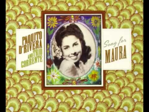 Paquito D'Rivera and Trio Corrente – Song for Maura