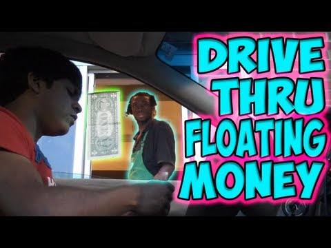 Drive Thru Floating Money