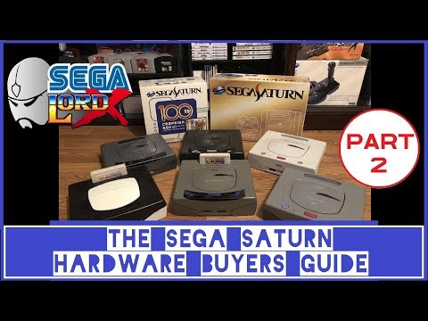 The Sega Saturn Hardware Buyers Guide - Part 2