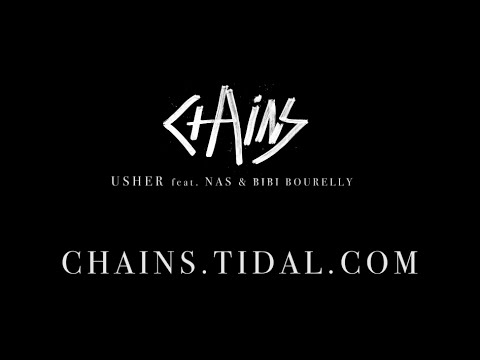 #chains Usher Feat. Nas & Bibi Bourelly - #dontlookaway