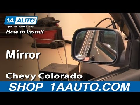 How To Install Replace Side Rear View Mirror Chevy Colorado 04-12 1AAuto.com