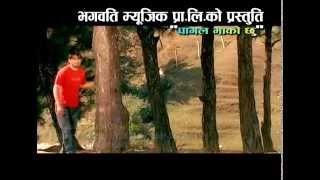 Paagal Bhako Chhu by Gorakh Khatri, Thum Prasad Birahi & Bishnu Majhi