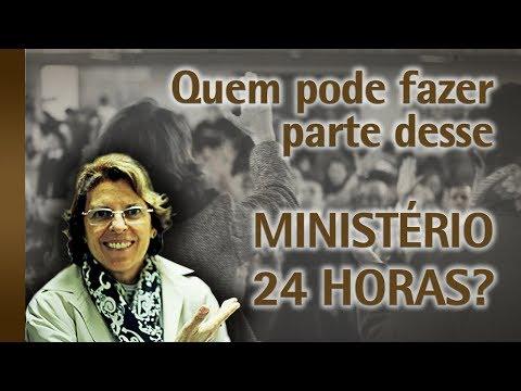 Quem pode fazer parte do Ministério 24 Horas