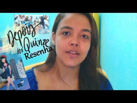 DEPOIS DOS QUINZE | RESENHA