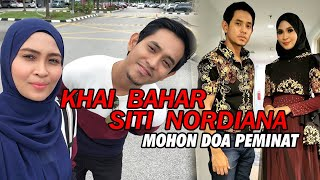 Video Sweet! Khai Bahar, Siti Nordiana mohon peminat doa. MP3, 3GP, MP4, WEBM, AVI, FLV April 2019