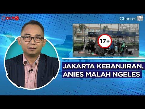 Eko Kuntadhi: JAKARTA KEBANJIRAN, ANIES MALAH NGELES