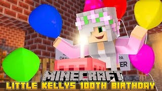 Minecraft Little Kelly - 1OOTH BIRTHDAY PARTY!