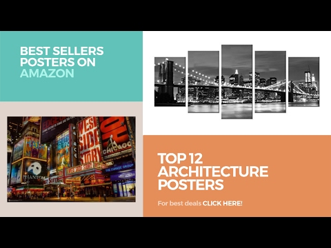 Top 12 Architecture Posters // Best Sellers Posters On Amazon