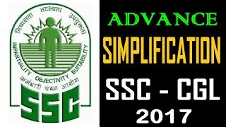 In this video we shall discuss Advance Simplification for SSC CGL 2017 . Most of the exams including Bank Examinations like IBPS - PO and Clerk , RAILWAYS,SSC, BANK PO, RRB PO, RBI CLERK, SSC MTS, LIC, RBI and other competitive exams consist of questions from this topic and many students facing difficulty while solving these questions. Here, We tried to help you by providing these daily videos. You will definitely find change in your speed and accuracy while solving these type of questions.**************************************************Subscribe Us :   https://www.youtube.com/channel/UCKQ5AV1FRAVRy381SVlsDqQ?sub_confirmation=1**************************************************Like & Follow Our Facebook Page: https://www.facebook.com/fuelupacademy/Follow us on Twitter: https://twitter.com/fuelupacademyFollow us on Instagram : https://www.instagram.com/fuelupacademy/*********************************************Contact : info@fuelupacademy.com,  fuelupacademy@gmail.com*********************************************Web : www.fuelupacademy.com