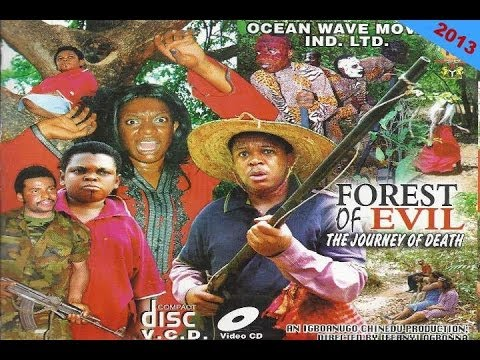 Forest of Evil 1 - Nigerian Nollywood Movie