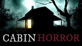 Nonton 10 True Scary Cabin In The Woods Stories Film Subtitle Indonesia Streaming Movie Download
