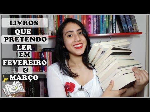 Livros que Pretendo Ler | Fevereiro & Março 2019 |  Leticia Ferfer | Livro Livro Meu
