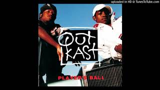 OutKast - Player's Ball (Extended Reprise) [Unreleased Mix]