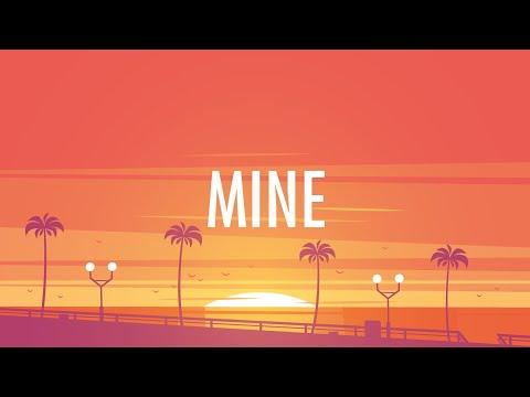 Bazzi – Mine (Lyrics) 🎵 (видео)