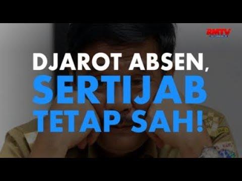 Djarot Absen, Sertijab Tetap Sah!