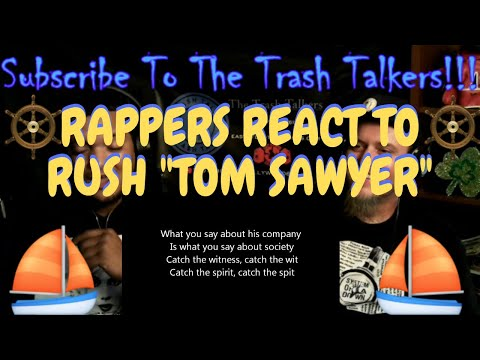 "Rappers React To Rush ""Tom Sawyer""!!!"