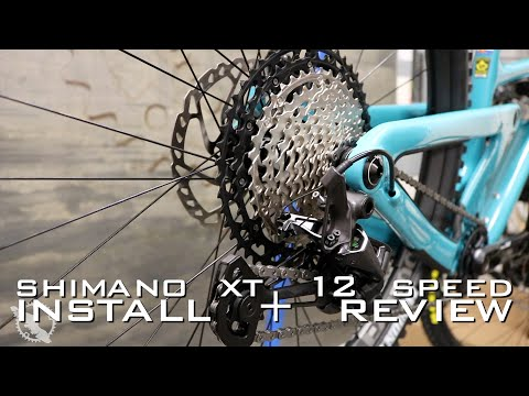 Shimano XT 12 Speed - Install + Review
