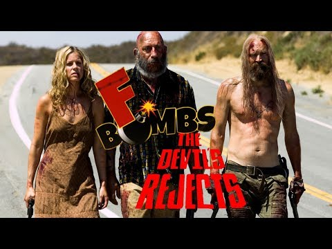 THE DEVIL'S REJECTS - F-Bombs