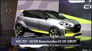 Video GIIAS 2017 :  DATSUN Memperkenalkan GO LIVE CONCEPT I OTO.COM MP3, 3GP, MP4, WEBM, AVI, FLV Oktober 2017