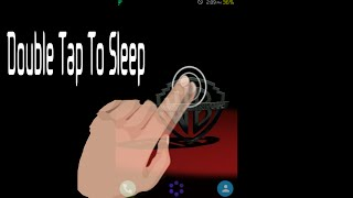 DOUBLE TAP TO SLEEP {NO ROOT}