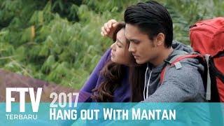 Video FTV Randy Pangalila & Luthya Suri | Hangout With Mantan MP3, 3GP, MP4, WEBM, AVI, FLV September 2019