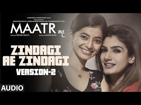 Zindagi Ae Zindagi ( Version- 2) Full Audio Song |