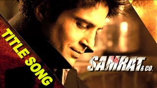 Title Track - Song Video - Samrat & Co.