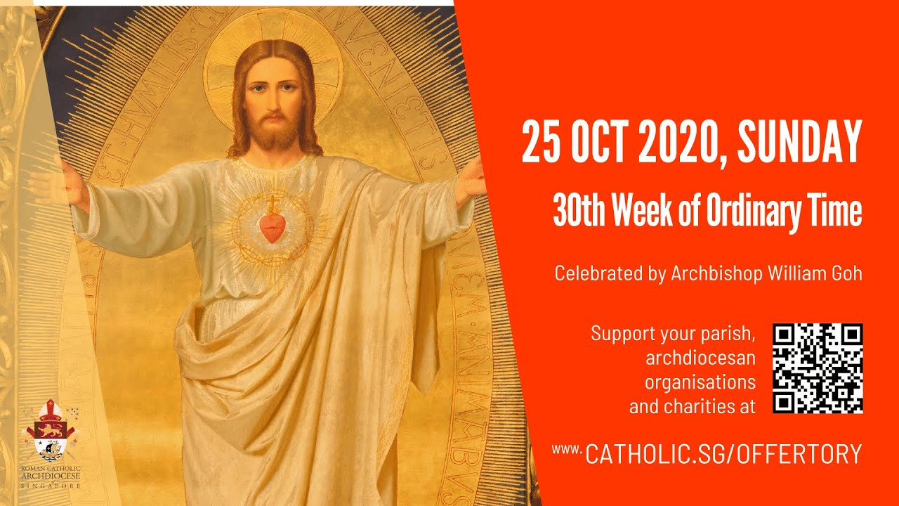 Catholic Sunday Mass 25th October 2020 Today Live Online - Archdiocese of Singapore
