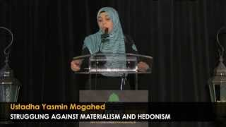 Struggling Against Materialism ᴴᴰ - By: Yasmin Mogahed