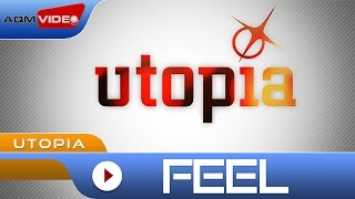 Utopia - Feel | Official Video