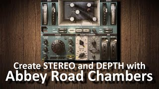 Waves Abbey Road Chambers: create stereo and depth