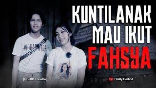 Video Ada Kuntilanak Mau Ikut Fahsya [Indi.GO.Traveller] MP3, 3GP, MP4, WEBM, AVI, FLV Juli 2019