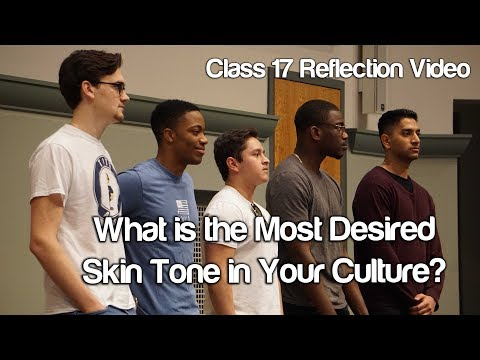 """What is the Most Desired Skin Tone in Your Culture?"" #Soc119"