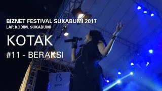 Biznet Festival Sukabumi 2017 : Kotak - Beraksi