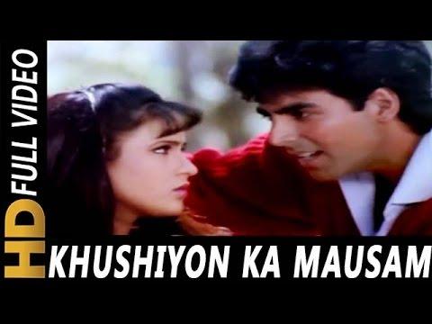 Khushiyon Ka Mausam   Kumar Sanu   Zakhmi Dil 1994 Songs   Akshay Kumar