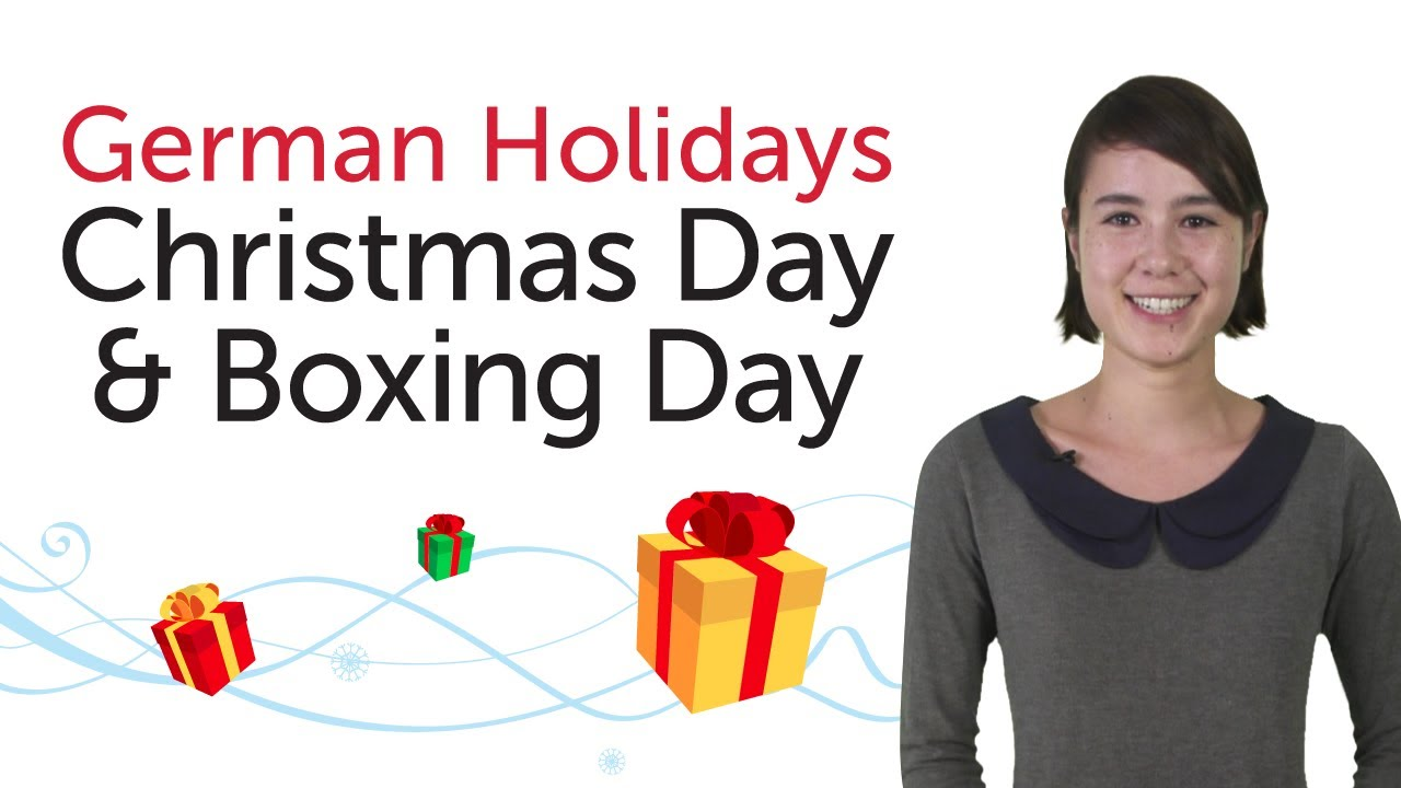 Learn German Holidays – Christmas Day & Boxing Day