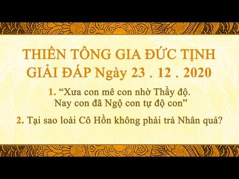 Thiền Tông Gia Đức Tịnh Giải Đáp - Ngày 23.12.2020