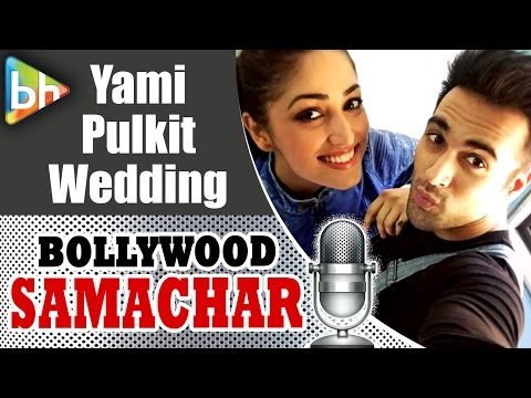 Yami Gautam and Pulkit Samrat Getting HITCHED | BR