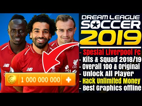 Download Dream League Soccer 2019 Mod Liverpool Overall 100 Unlock All Player Hack Unlimited Money