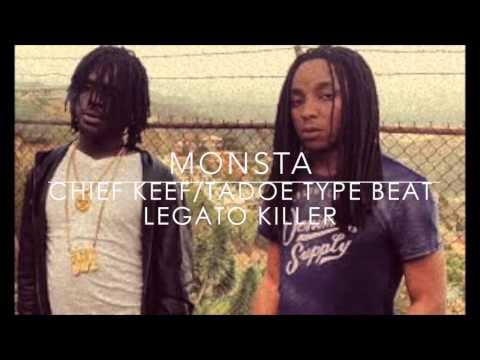 Monsta - Chief Keef/Tadoe (Type Beat) Legato Killer (Instrumental)