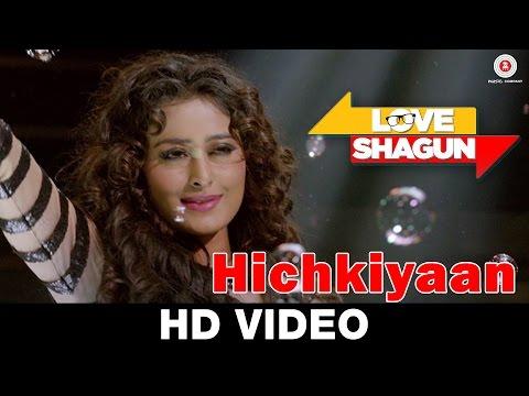Hichkiyaan | Love Shagun | Aditi Singh Sharma, Bob