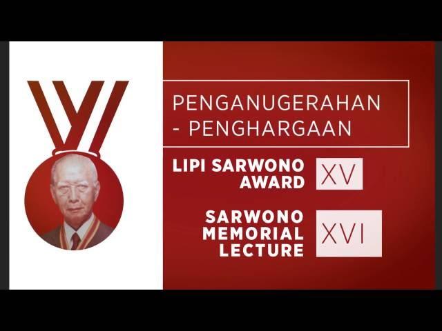 TVC 30' LIPI SARWONO AWARD XV & SARWONO MEMORIAL LECTURE XVI
